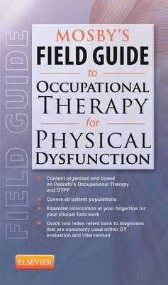 Mosby'S Field Guide to Physical Dysfunction 1e