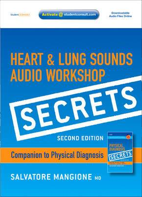 Secrets Heart and Lung Sounds Audio Workshop: Companion to Physical Diagnosis Secrets