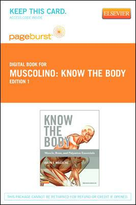 Know the Body: Muscle, Bone, and Palpation Essentials - Elsevier eBook on Vitalsource (Retail Access Card)