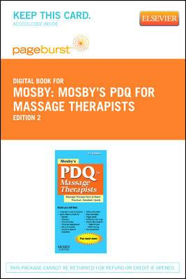 Mosby's PDQ for Massage Therapists - Elsevier eBook on Vitalsource (Retail Access Card)