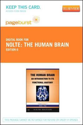 Nolte's the Human Brain - Elsevier eBook on Vitalsource (Retail Access Card): An Introduction to Its Functional Anatomy