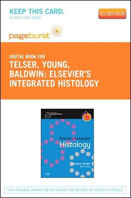 Elsevier's Integrated Histology - Elsevier eBook on Vitalsource (Retail Access Card)