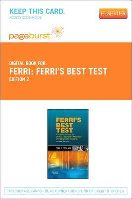 Ferri's Best Test - Elsevier eBook on Vitalsource (Retail Access Card): A Practical Guide to Laboratory Medicine and Diagnostic Imaging