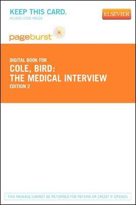 The Medical Interview - Elsevier eBook on Vitalsource (Retail Access Card): The Three-Function Approach