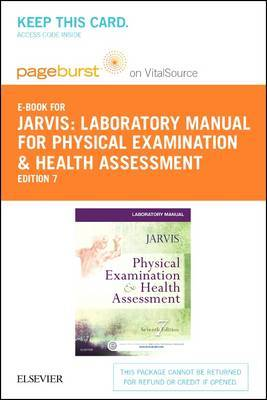 Laboratory Manual for Physical Examination & Health Assessment - Elsevier eBook on Vitalsource (Retail Access Card)