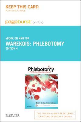 Phlebotomy Elsevier eBook on Intel Education Study (Retail Access Card): Worktext and Procedures Manual