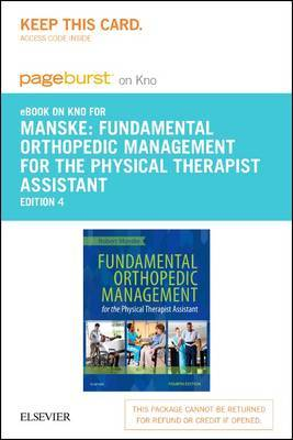 Fundamental Orthopedic Management for the Physical Therapist Assistant - Elsevier eBook on Intel Education Study (Retail Access Card)