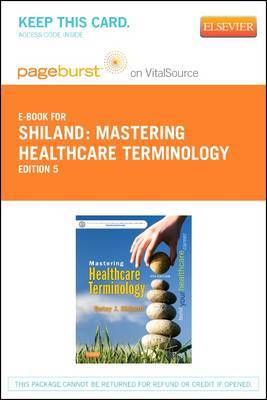 Mastering Healthcare Terminology - Elsevier eBook on Vitalsource (Retail Access Card)