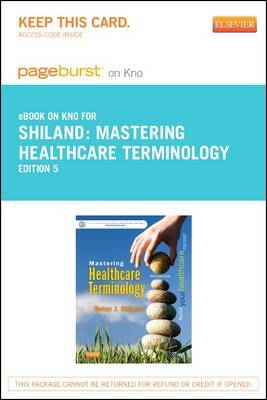 Mastering Healthcare Terminology - Elsevier eBook on Intel Education Study (Retail Access Card)