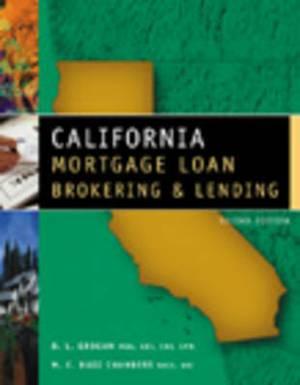 California Mortgage Loan Brokering and Lending