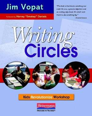 Writing Circles: Kids Revolutionize Workshop