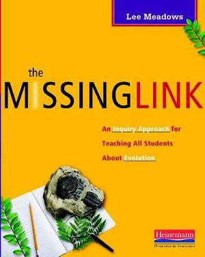 The Missing Link: An Inquiry Approach for Teaching All Students about Evolution