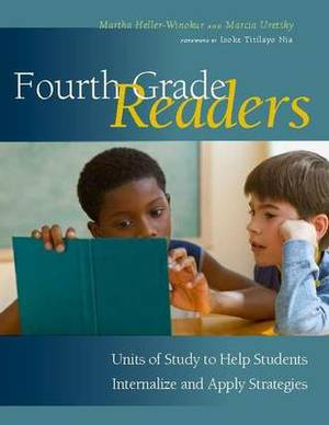 Fourth Grade Readers: Units of Study to Help Students Internalize and Apply Strategies