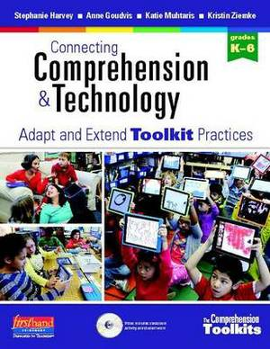 Comprehension Toolkit: Connecting Comprehension and Technology