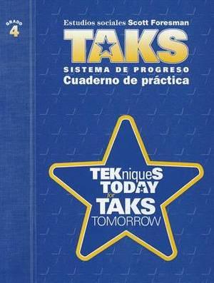 Cuaderno de Practica, Grado 4: Tekniques Today For Taks Tomorrow