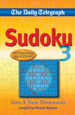 The  Daily Telegraph  Sudoku 3: Into a New Dimension