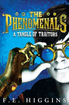 The Phenomenals: A Tangle of Traitors