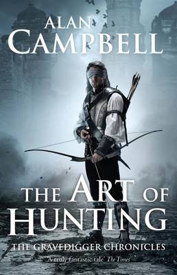 The Art of Hunting: Book Two: The Gravedigger Chronicles