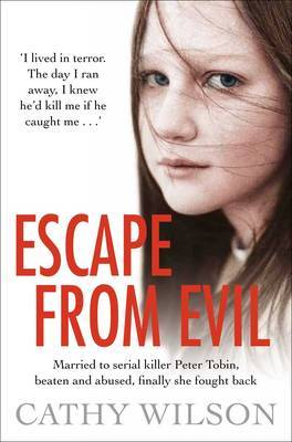 Escape from Evil: Married at 17 to a Serial Killer, She's One Victim Who Escaped