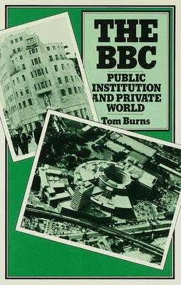 The B. B. C.: Public Institution and Private World