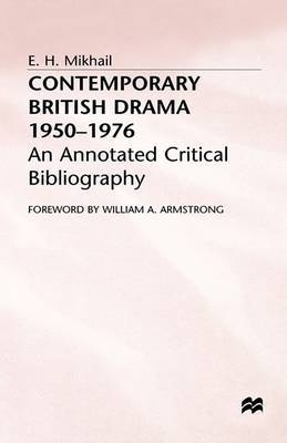 Contemporary British Drama, 1950-76: An Annotated Critical Bibliography