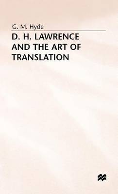 D.H.Lawrence and the Art of Translation