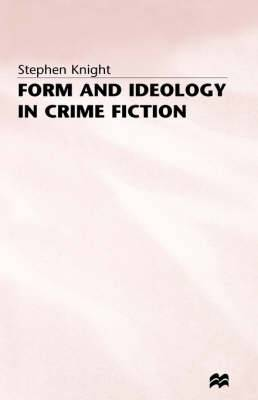 Form and Ideology in Crime Fiction
