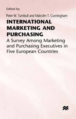International Marketing and Purchasing: A Survey among Marketing and Purchasing Executives in Five European Countries