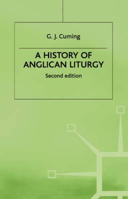 A History of Anglican Liturgy