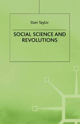Social Science and Revolution