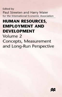 Human Resources, Employment and Development: v. 2: Concepts, Measurement and Long-run Perspective