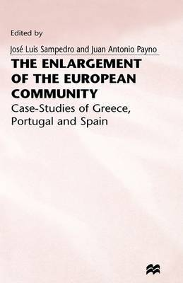 The Enlargement of the European Community: Case-Studies of Greece, Portugal and Spain: 2nd Conference on Integration and Unequal Development