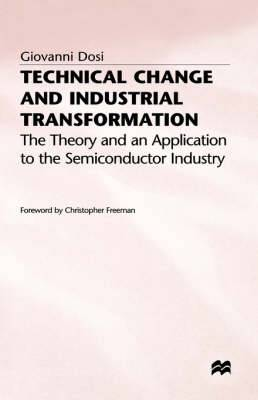 Technical Change and Industrial Transformation: The Theory and an Application to the Semiconductor Industry