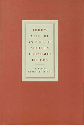 Arrow and Ascent of Modern Economic Theory: v. 2