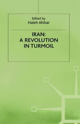Iran: A Revolution in Turmoil