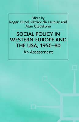 Social Policy in Western Europe and United States of America, 1950-80
