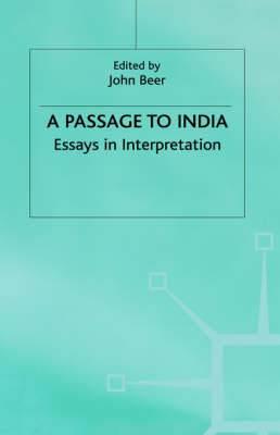 A  Passage to India : Essays in Interpretation