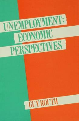 Unemployment: Economic Perspectives