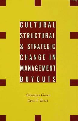 Cultural, Structural and Strategic Change in Management Buyouts