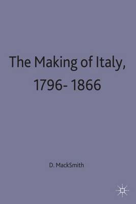 The Making of Italy, 1796-1866