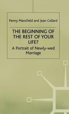 The Beginning of the Rest of Your Life?: A Portrait of Newly-Wed Marriage