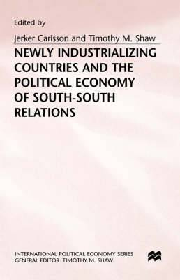 Newly Industrializing Countries and the Political Economy of South-South Relations: 1998