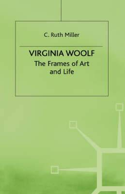 Virginia Woolf: the Frames of Art and Life