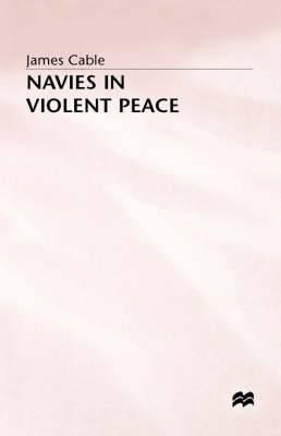 Navies in Violent Peace: 1989