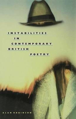 Instabilities in Contemporary British Poetry