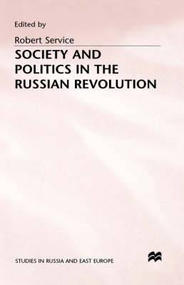 Society and Politics in the Russian Revolution