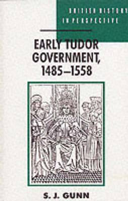 Early Tudor Government, 1485-1558