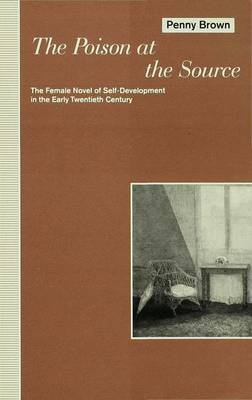 The Poison at the Source: Female Novel of Self-development in the Early Twentieth Century