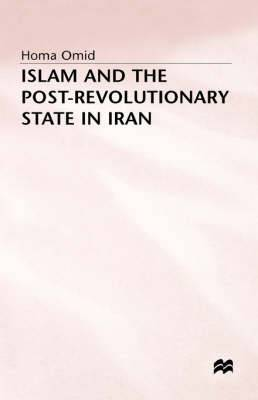 Islam and the Post-revolutionary State in Iran: 1994