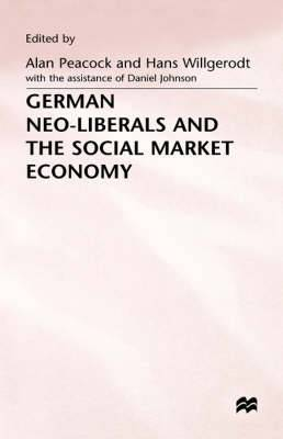 German Neo-liberals and the Social Market Economy